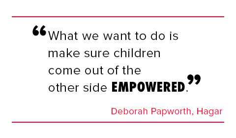 What we want to do is make sure children come out of the other side empowered, Deborah Papworth